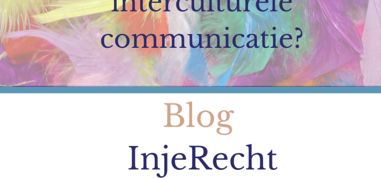 Wat is interculturele communicatie?